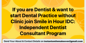 IDC Independent Dentist Consultant Program IDCP by Smile in Hour Ahmedabad, Mumbai, New Delhi, India